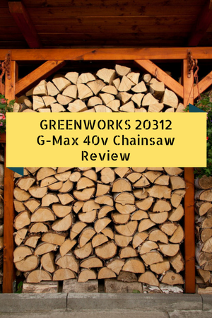 GreenWorks 20312 G-Max 40V 16 inch Cordless Chainsaw Review