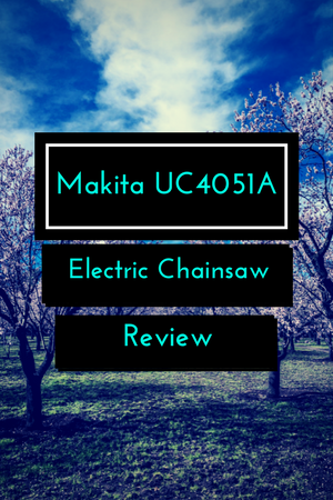 Makita UC4051A Electric Chainsaw Review