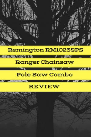 Remington RM1025SPS Ranger Chainsaw/Pole Saw combo