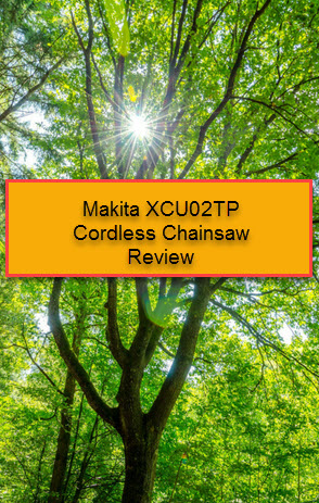 Makita XCU02PT 18 volt x 2 Cordless Chainsaw Review - SawedFish