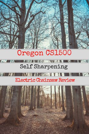Oregon CS1500 Self-Sharpening electric Chainsaw Review