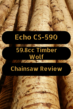 Echo CS-590 59.8cc Timber Wolf Chainsaw Review